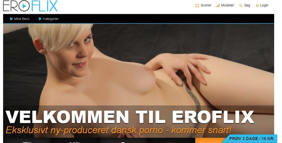 Eroflix.dk Ny stor dansk pornobio der btder velkommen med nye film og piger fra hele skandinavien